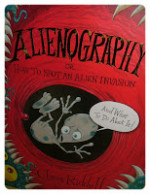 Alienography, or How To Spot an Alien Invasion