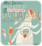 Star Gazers, Skyscrapers and Extraordinary Sausages