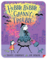 SPOOKY READS FOR HALLOWEEN (9): Hubble Bubble Granny Trouble