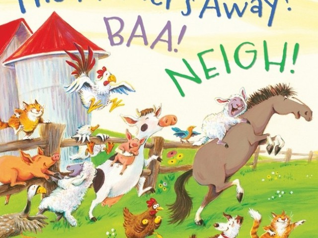 A picturebook a week: The Farmer's Away! Baa! Neigh!