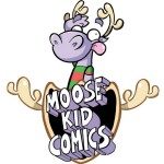Moose Kids Comic is go!