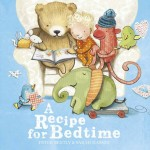 A PICTUREBOOK A WEEK:  A Recipe for Bedtime
