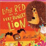 A picture book a week: Little Red and the Very Hungry Lion