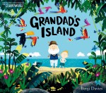 BLOG TOUR:  Grandad's Island