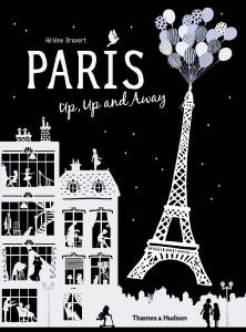 "FRENCH FRIDAY: Hélène Druvert & ""Paris Up, Up and Away"""
