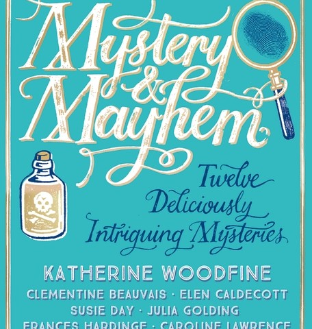 "Mystery & Mayhem: ""The Origins of the Girl Detective"" by Katherine Woodfine"