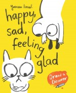 "BLOG TOUR: Yasmeen Ismail talks about ""Happy Sad, Feeling Glad"""