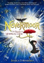 "Exclusive extra content from Jessica Townsend's ""Nevermoor"""
