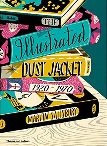 The Illustrated Dust Jacket 1920-1970