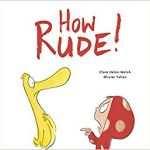 BLOG TOUR:  How Rude!