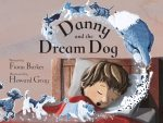 BLOG TOUR:  Danny and the Dream Dog