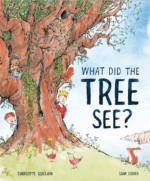 BLOG TOUR: What Did the Tree See?