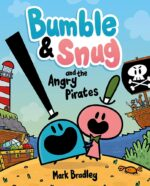 BLOG TOUR: Bumble & Snug and the Angry Pirates